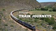 Great Luxury Train Journeys with Bestway
