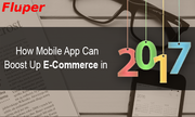 How mobile app can boost up e-commerce in 2017