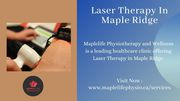Laser Therapy In Maple Ridge
